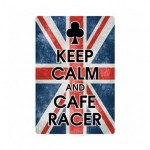 Keep Calm and Cafe Racer